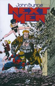 JOHN BYRNE'S NEXT MEN  vol. 1