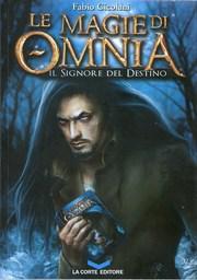 Le magie di Omnia - Il Signore del destino