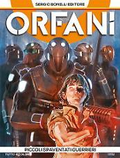Orfani - Piccoli spaventati guerrieri
