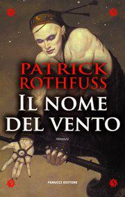 duelo - Portadas de El Nombre del Viento Rothfuss-italiancover
