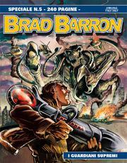 Brad Barron: I Guardiani Supremi