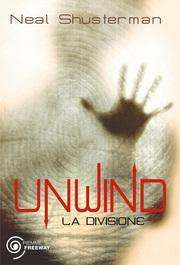 Unwind - La divisione