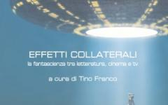 Effetti collaterali: La fantascienza tra letteratura, cinema e TV