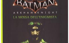 Batman Arkham Knight: la mossa dell'Enigmista