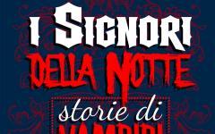 I signori della notte – Storie di vampiri italiani
