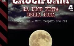 Cruciform 4: La luce finta della Luna