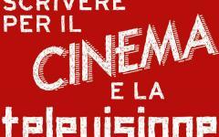 Scrivere per il cinema e la televisione di Cristina Borsatti