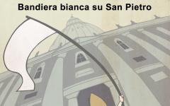 Bandiera bianca su San Pietro
