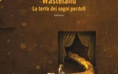 Wasteland. La terra dei sogni perduti