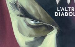 DK. L'altro Diabolik arriva a Lucca Comics & Games