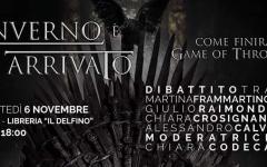 L'inverno è arrivato. Come finirà Game of Thrones? Incontro a Pavia