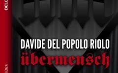 Supereroi e ucronia in Übermensch di Davide Del Popolo Riolo