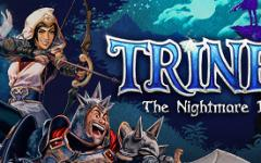 È uscito Trine 4: The Nightmare Prince