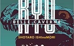 Il 22 maggio arriva in libreria Ryu delle Caverne di Shotaro Ishinomori