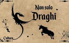 Ami scrivere fantasy? Ecco il concorso Non solo draghi