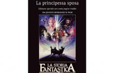 Lucca Comics & Games e Marcos y Marcos celebrano La Principessa Sposa