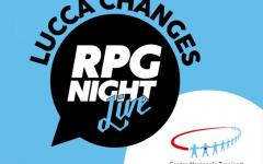 A Lucca Changes l'ultima sessione di RPG Night Live Special CNT Edition!
