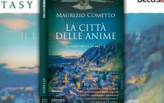 Con La città delle anime Maurizio Cometto torna su Odissea Fantasy