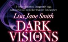 Dark Visions - La Passione in libreria
