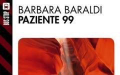 Il paziente 99 di Barbara Baraldi