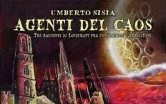 Agenti del Caos. Tre Racconti di Lovecraft fra Innovazione e Tradizione