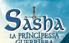 Sasha. La principessa guerriera