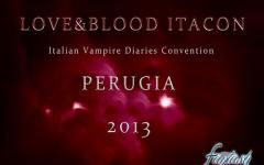 Love&Blood ItaCon: la prima convention italiana dedicata a Vampire Diaries