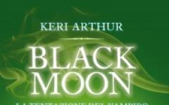 Black Moon - La Tentazione del Vampiro, di Keri Arthur