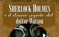Sherlock Holmes e il diario segreto del dottor Watson