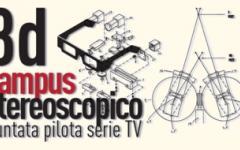 L'Università del Cinema di Roma seleziona serie TV per SKY con frequenza corso 3D CAMPUS Stereoscopico