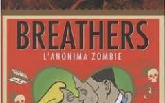 Breathers. L'Anonima Zombie