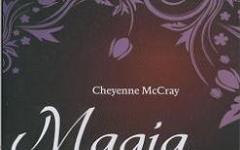 """La """"Magia Proibita"""" di Cheyenne McCray"""