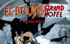 In arrivo El Brujo Grand Hotel