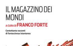 A Bologna la presentazione di 365 racconti horror e del Magazzino dei mondi