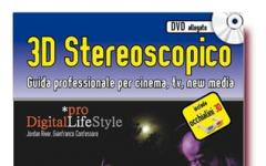 3D Stereoscopico. Guida professionale per cinema, tv e new media