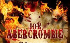 Arriverà a febbraio 2014 L'ultima ragione dei re - Ultima ratio regum, di Joe Abercrombie