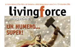 LIVING FORCE Magazine numero 13: 60 pagine!