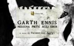 Garth Ennis - nessuna pietà agli eroi, ecco l'ebook