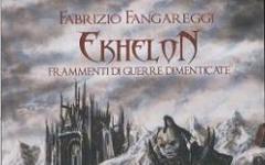 Ekhelon. Frammenti di guerre dimenticate