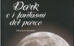 Dark e i fantasmi del parco