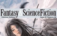 Fantasy & Science Fiction 10 è in edicola