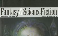 È in edicola Fantasy & Science Fiction numero 3