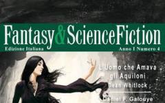 Fantasy & Science Fiction 4 è in edicola!