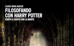 Filosofando con Harry Potter. Corpo a corpo con la morte