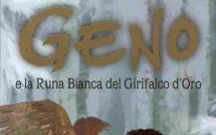 Geno e la Runa Bianca del Girifalco d'Oro