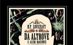 H.P. Lovecraft - Da altrove e altri racconti