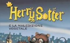 Herry Sotter e la maledizione vegetale