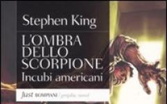 Incubi americani by Stephen King: L'Ombra dello Scorpione