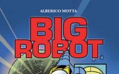 Big Robot: il grande ritorno del mecha italiano