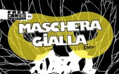 Maschera Gialla, fumetto free press